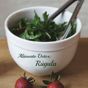 Alimento detox de la semana: Rugula, Rucula o Arugula