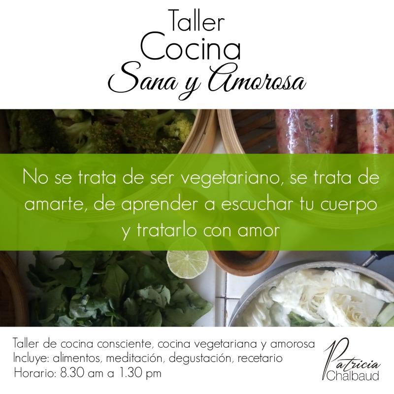 Taller de Cocina Sana y Amorosa 1ero de Octubre