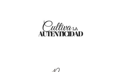 Cultiva la autenticidad